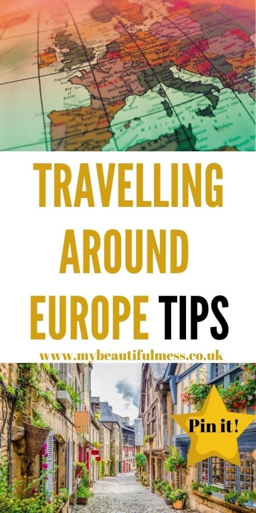 These are the best travelling around Europe tips for beginners. We've included everything from where to stay to how to travel by Laura at MyBeautifulMess.com